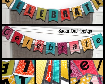 Celebrate Banner - Unisex Birthday Banner - Double Sided Banner - Family Birthday - Tradition for Birthday