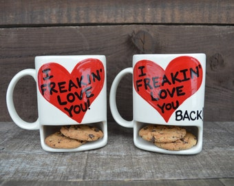 I Freakin' Love You - Ceramic Dunk Mug Set - His and Hers - Ready to Ship - Valentine's Day- Sale