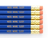 The Need More Sleep Pencil Pack for Sleepy Tired People