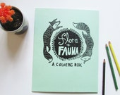 Flora and Fauna Coloring Book. All Ages. Hand Printed Cover. Hand Bound. Original Fun Illustrations.