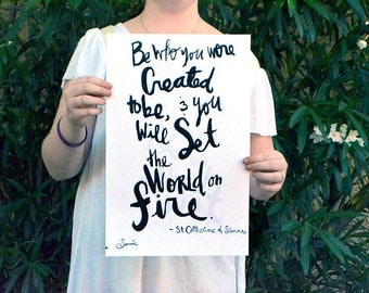 "Set the World on Fire Inspirational Quote Handlettering 8""x10"" Print"