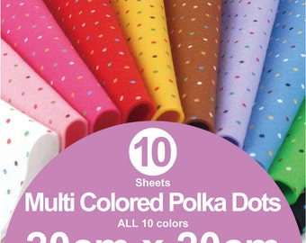 ALL 10 Printed Multi Colored Polka Dots Felt Sheets - 20cm x 20cm per sheet (MP20x20)
