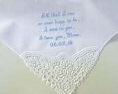Mother of the Bride Handkerchief with All That I am or hope to be, I owe to you message