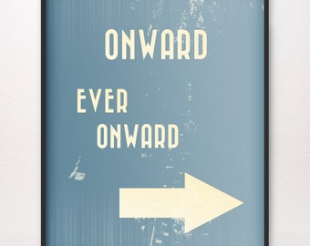 11x14 • Onward Ever Onward • Art Print • Various Colors Available • LDS Mormon Called to Serve