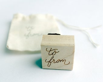 To & From - Hand lettered - Rubber Stamp