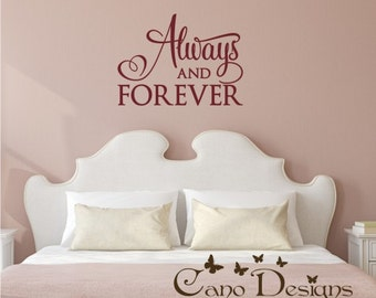 Always and Forever  Vinyl Decal - Removable Decal - Quote Vinyl Wall Decal
