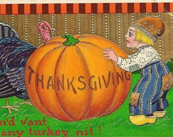 Dutch Boy With Large Pumpkin and Turkey Gobbler – Vintage Thanksgiving Postcard 1913 Samsom Bros – Bright Colors and Comical Image