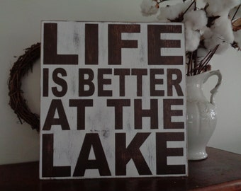 Lake Sign, Rustic Lake Sign, Life is better at the lake wood sign, Cabin Sign,15x14