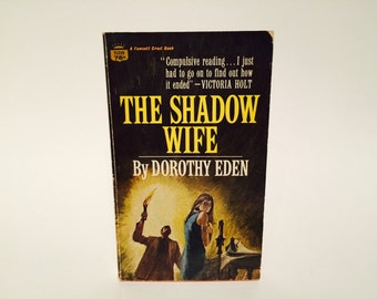 Vintage Gothic Romance Book The Shadow Wife by Dorothy Eden 1968 Paperback