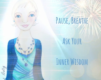 Muse Mantra Notecard - 'Pause, Breathe, Ask your inner wisdom'