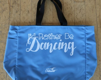 I'd Rather Be Dancing Blue Dance Tote Bag