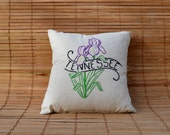 Hand Embroidered Tennessee/ Iris State Pillow
