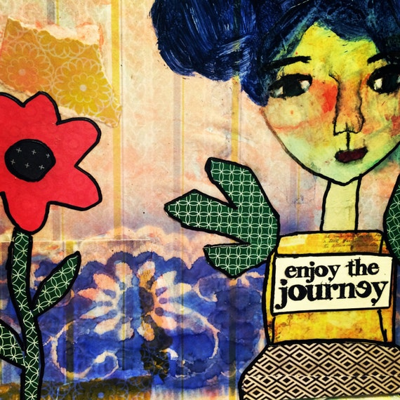 Mixed Media: Enjoy The Journey