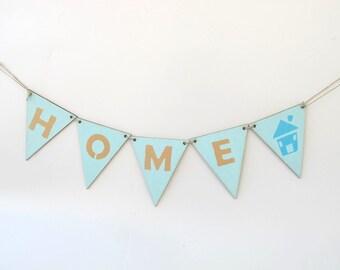 Home banner, aqua and tan wooden banner, hostess gift, home decor, housewarming gift, burlap banner