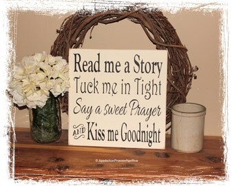 Read me a Story Tuck me in Tight Say a Sweet Prayer Kiss Me Goodnight Nursery Decor Baby Shower Gift New Born Photography Prop Decor Sign