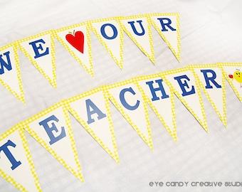 BANNER -  Teacher Appreciation - We LOVE Our Teachers & Staff - Teacher Appreciation Party -  Back to School - Teacher Gift - Back to school