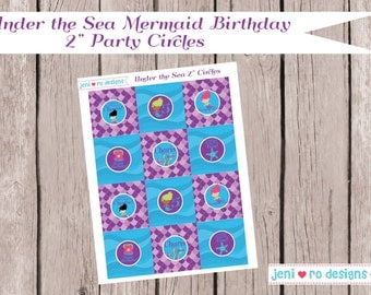 "Mermaid Under the Sea Birthday Printable 2"" Party Circles - Personalized"