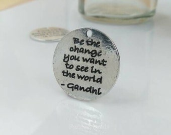 wholesale-Be the Change You Want to See in the World circle charms 40 pcs-F1353