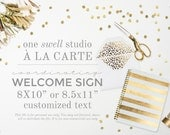A la Carte Item Add-On Coordinating Welcome Sign
