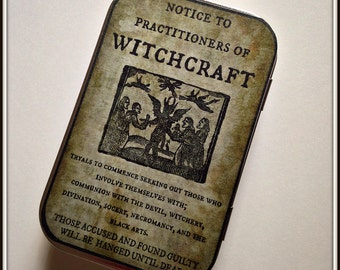 Witchcraft Notice - large tin pillbox / stash case