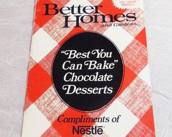 Best You Can Bake Chocolate Desserts - BHG - Nestle - Vintage Cookbook