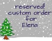 Custom Order for Elena