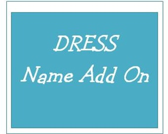 Add a Name or Initial or Number to a Dress