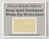 PARCHMENT Hand-dyed counted cross stitch fabric : 30 35 ct.  count overdyed linen Weeks Dye Works WDW hand embroidery