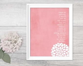 Literary Quote Art Jane Austen Art Print Jane Austen Quote Gift for Friend Friendship Art Print Austen Floral Sprint Art Print