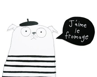 French Pug Card, Funny Pug Card for Dog Lover, Funny Cheese Card for Cheese Lover, Talking Pug Card, J'aime Le Fromage, I Love Cheese Card