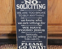 """Primitive """"No Soliciting"""" funny wooden sign - your color choice"""