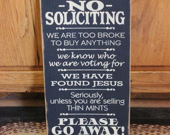 "Primitive ""No Soliciting"" funny wooden sign - your color choice"