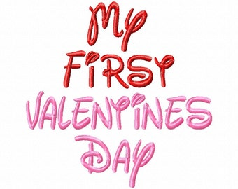 My First Valentines Day - Disney Font - Machine Embroidery Design - 7 Sizes
