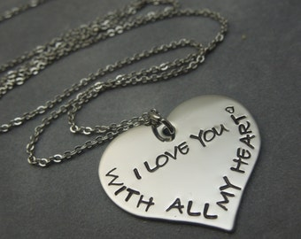 With all my heart I love you hand stamped stainless steel heart necklace