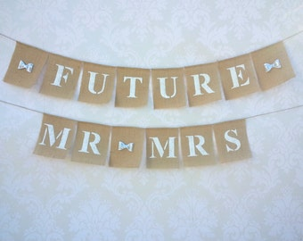 Future Mr And Mrs Banner, Burlap Mr And Mrs Banner Bunting With Silver Glittered Bows, Engagement Banner, Wedding Banner Garland