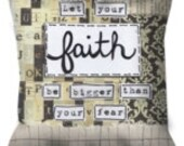 Let your faith... Decorative pillow available in three sizes