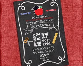 Teacher Graduation Party Invitation ChalkStyle 4x6 or 5x7 - I design You Print