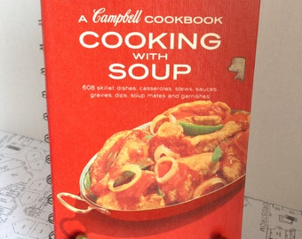 1970's Campbell Cookbook - Cooking with Soup