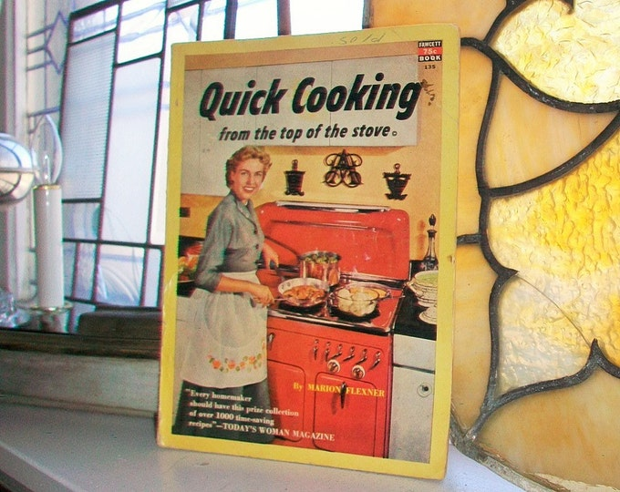 Quick Cooking From the Top of the Stove Vintage 1951 Cookbook by Marion Flexner