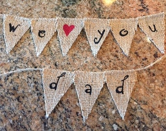 MOTHER'S DAY / FATHER'S Day / Burlap / Gift / Gift For Her / Gift For Him / Photo Prop / Burlap Banner / Burlap Bunting / Sign