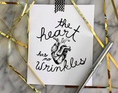 The Heart has no wrinkles- anatomical Valentine love quote card, hand-drawn typography