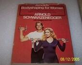 Arnolds Bodyshaping For Women, Arnold Schwarzenegger, 1979