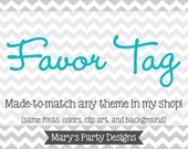Made-to-Match Printable Favor Tag • Add-on to your Invitation Order