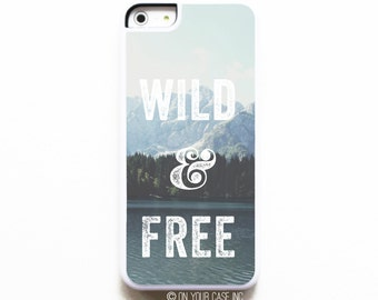 iPhone 5C Case.Wild & Free. iPhone 5C Cases. Phone Case. Phone Cases.