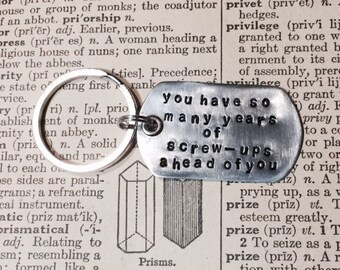 You have so many years of screw-ups ahead of you Gilmore Girls Inspired Hand Stamped Keychain