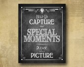 PRINTED Capture the Moment, Take a Picture Wedding sign - chalkboard signage  3 sizes available w/optional add ons - Rustic Heart Collection