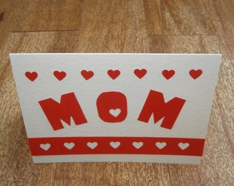 A card for Mom. Individually made card. For Mother's day or any occasion