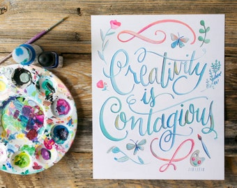 Creativity is Contagious - Albert Einstein Quote - Hand Lettered Art Print