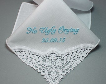 No Ugly Crying Personalized Wedding Handkerchief Embroidered to Bridesmaid #5091