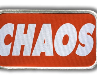 Patch - CHAOS Heat Seal / Iron on Patch for jackets, shirts, tote bags, hats, beanies, cases and more